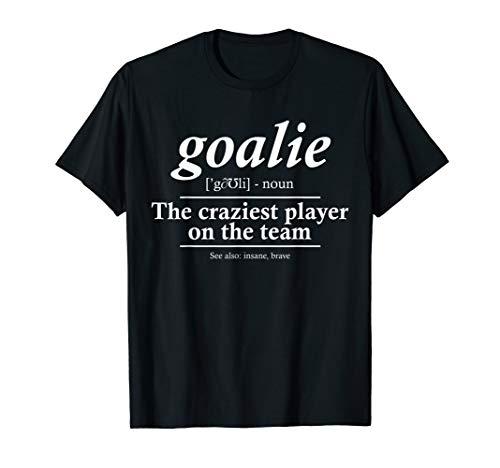 Goalie Gear Goalkeeper Definition Funny Soccer Hockey ()