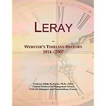 Leray: Webster's Timeline History, 1814 - 2007