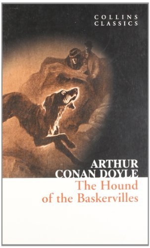 The Hound of the Baskervilles: A Sherlock Holmes Adventure (Collins Classics) by Sir Arthur Conan Doyle (2010-07-08)