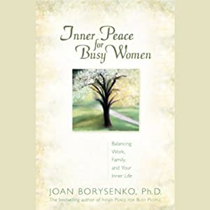 Inner Peace for Busy Women Audiobook