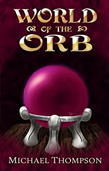 World of the Orb by [Thompson, Michael]