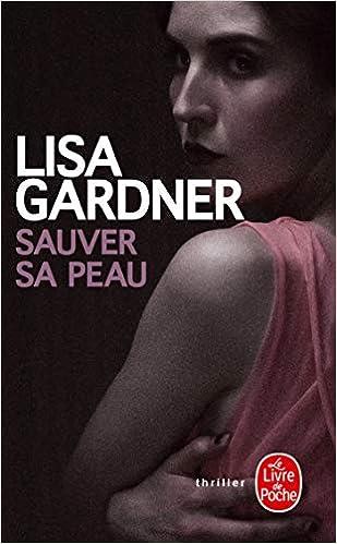 Sauver Sa Peau Policier Thriller French Edition Lisa