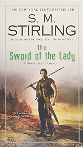 The Sword of the Lady (Novel of Change Series)