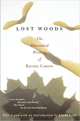 lost woods the discovered writing of rachel carson rachel carson  lost woods the discovered writing of rachel carson 60081st edition