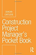 Construction Project Manager���s Pocket Book