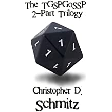 The TGSPGoSSP 2-Part Trilogy