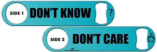 Killer Inked Bottle Opener: Don't Know Don't Care - Aqua