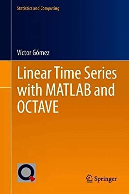 Linear Time Series with MATLAB and OCTAVE: Victor Gomez: Amazon com