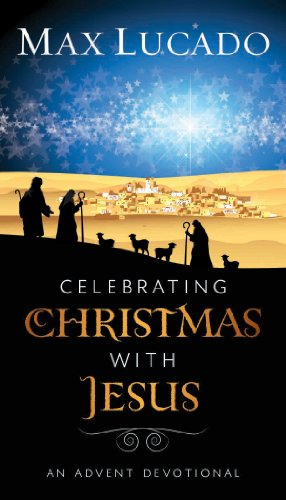 Celebrating Christmas with Jesus: An Advent Devotional - Kindle ...