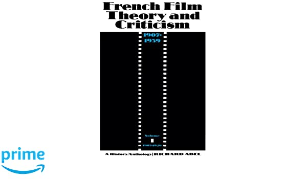 Amazon french film theory and criticism volume 1 a history amazon french film theory and criticism volume 1 a historyanthology 1907 1939 volume 1 1907 1929 french film theory criticism fandeluxe Images