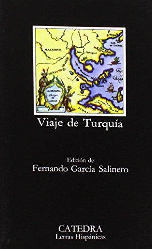 Viaje de Turquia/A Trip to Turkey (Letras Hispanicas) (Spanish Edition)