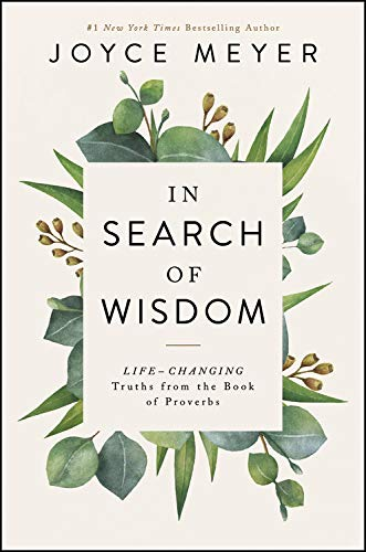 Book Cover: In Search of Wisdom: Life-Changing Truths in the Book of Proverbs