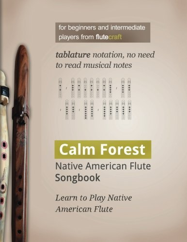 Calm Forest: Native American Flute Songbook by Wojciech Usarzewicz (2016-01-19)