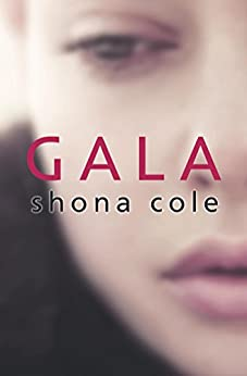 Gala by [Cole, Shona]