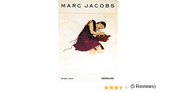 Marc Jacobs (Memoirs) by Bridget Foley (2004-12-30): Amazon.es ...