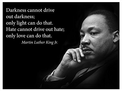 Martin Luther King Jr. Poster famous inspirational quote banner Darkness Cannot Drive Out Darkness