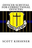 img - for Officer Survival for Correctional Officers book / textbook / text book