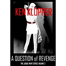 A Question of Revenge (The Judge Ment Series Book 2) (English Edition)