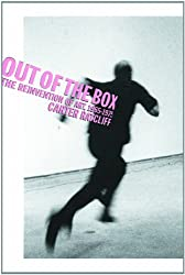 Out of the Box:  The Reinvention of Art: 1965-1975