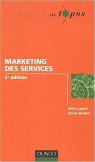 Le marketing des services par Denis Lapert