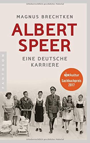 Albert Speer: Eine deutsche Karriere Broschiert – 22. Oktober 2018 Magnus Brechtken Pantheon Verlag 3570553809 Geschichte / 20. Jahrhundert