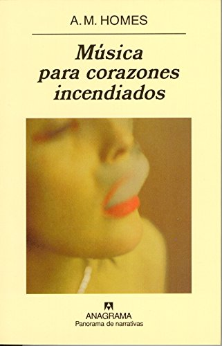 Música para corazones incendiados (Panorama de narrativas) (Spanish Edition) by [Homes