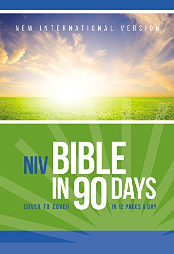 (NIV, Bible in 90 Days, Paperback: Cover to Cover in 12 Pages a Day)