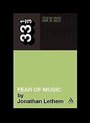 Talking Heads' Fear of Music (33 1/3)