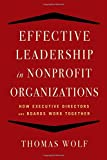 img - for Effective Leadership for Nonprofit Organizations: How Executive Directors and Boards Work Together book / textbook / text book