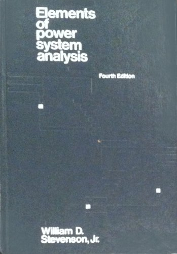 Elements of Power System Analysis (MCGRAW HILL SERIES IN ELECTRICAL AND COMPUTER ENGINEERING)