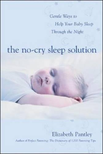 The No-Cry Sleep Solution: Gentle Ways to Help Your Baby Sleep ...