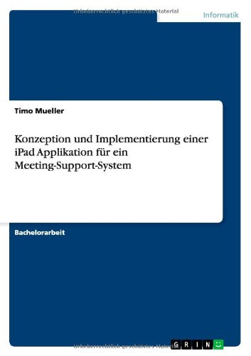 Books : Konzeption und Implementierung einer iPad Applikation für ein Meeting-Support-System (German Edition)