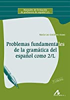 Problemas Fundamentales De La Gramática Del