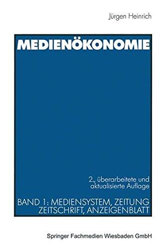 Medienökonomie, Bd.1, Mediensystem, Zeitung, Zeitschrift, Anzeigenblatt