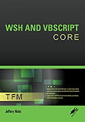 WSH AND VBSCRIPT CORE (English Edition)
