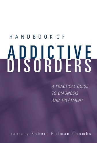 Handbook of Addictive Disorders: A Practical Guide to Diagnosis and Treatment