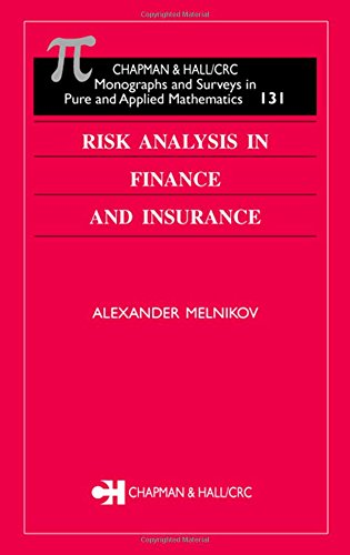 Risk Analysis in Finance and Insurance (Chapman & Hall/CRC Financial Mathematics Series) Pdf