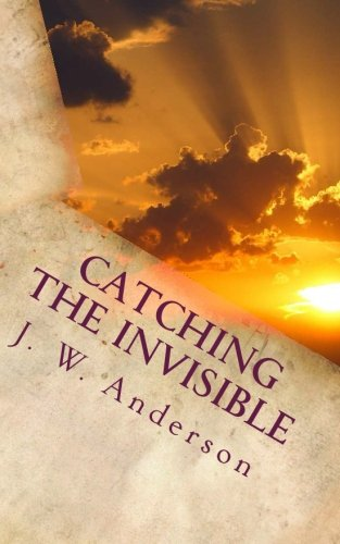 Catching the Invisible PDF