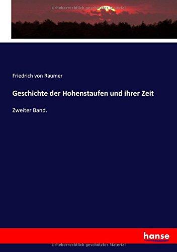 Download Geschichte der Hohenstaufen und ihrer Zeit: Zweiter Band. (German Edition) pdf