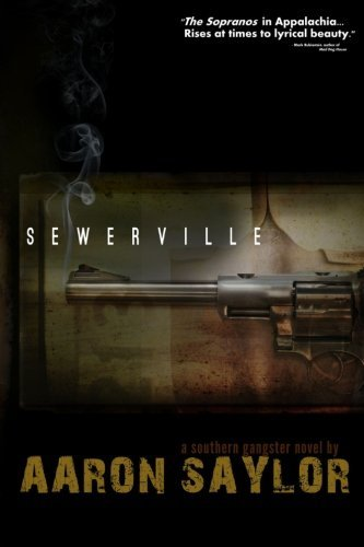 Sewerville by Aaron Saylor (2012-09-26)