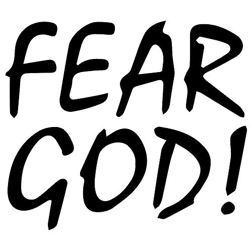 NBFU DECALS Fear GOD (Black) (Set of 2) Premium Waterproof Vinyl Decal Stickers for Laptop Phone Accessory Helmet CAR Window Bumper Mug Tuber Cup Door Wall Decoration