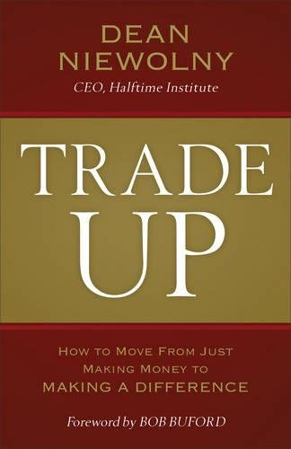 trade-up-how-to-move-from-just-making-money-to-making-a-difference
