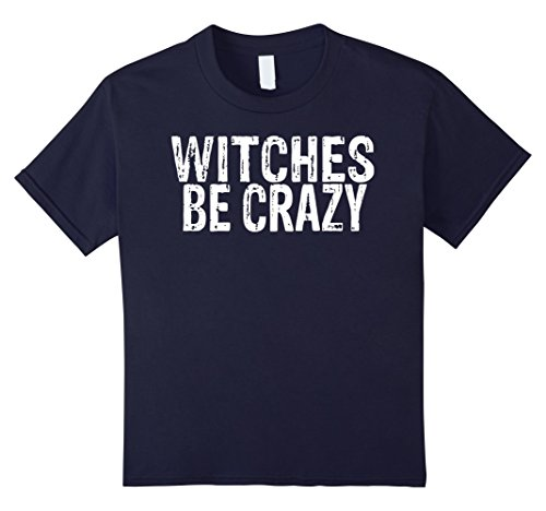 Crazy 8 Halloween Costumes (Kids Witches Be Crazy Halloween Costume Shirt 8 Navy)