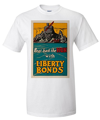 Wwi Liberty Bonds (Beat Back the Hun with Liberty Bonds (artist: Strothmann) USA c. 1918 - Vintage Poster (White T-Shirt)