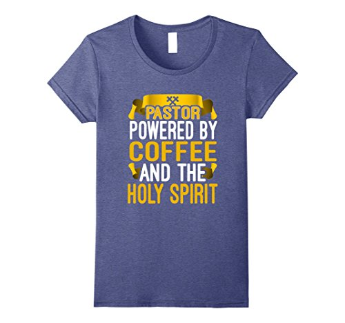 Spirt Halloween (Womens Funny Pastor Powered By Coffee And The Holy Spirt T-shirt XL Heather Blue)