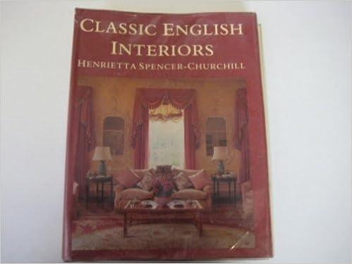 Attractive Classic English Interiors: Amazon.de: Henrietta Spencer Churchill:  Fremdsprachige Bücher