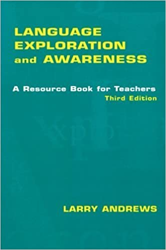 Book Language Exploration and Awareness: A Resource Book for Teachers by Larry Andrews (2006-07-14)