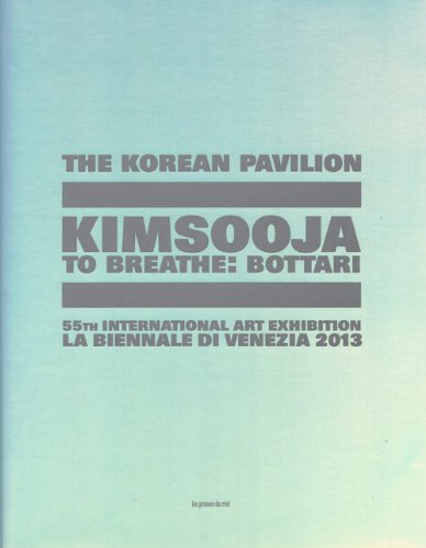 To Breathe: Bottari : The Korean Pavillion, 55th Art International Art Exhibition La Biennale di Venezia 2013