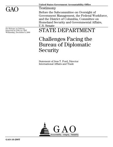 State Department  Challenges Facing The Bureau Of Diplomatic Security
