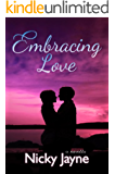 Embracing Love (The Embrace Series Book 2)